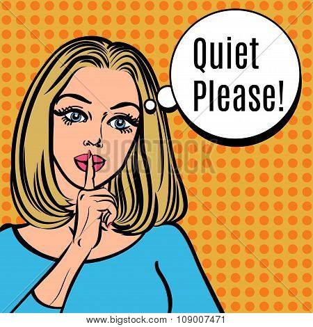 Girl Says Quiet Please! Vector Retro Woman With Silence Sign, Pop Art Comics Style Illustration