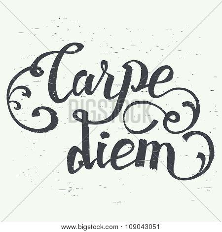 Carpe Diem Hand-lettering Quote