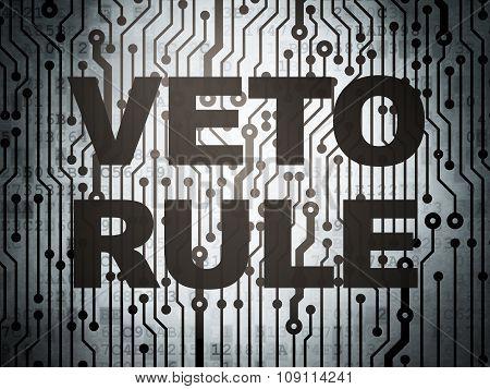 Political concept: circuit board with Veto Rule