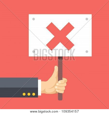 Hands holds sign with cross. Disagreement, protest, complaint. Flat vector illustration