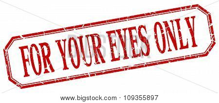 For Your Eyes Only Square Red Grunge Vintage Isolated Label