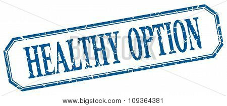 Healthy Option Square Blue Grunge Vintage Isolated Label