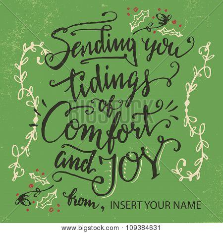 Sending You Tidings Of Comfort And Joy