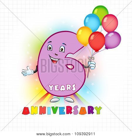 Six years old animated logotype. 6 anniversary funny logo. Kids birthday colored card with personified digit, many bright celebrating congratulating balloons. Entertaining or kid's greetings. poster