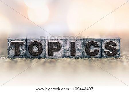 Topics Concept Vintage Letterpress Type