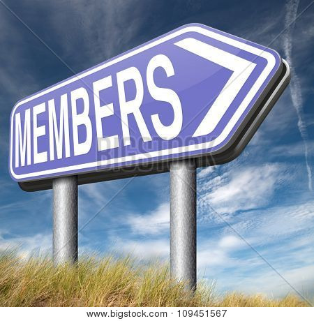 membership required restricted area access for members and VIP persons only poster