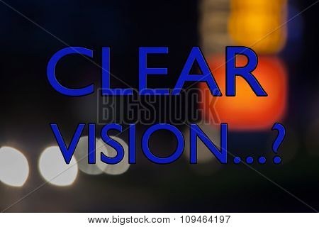 Clear Vision? Business Concept For Business Planning, Goals, Targets, Seeing The Way Ahead.