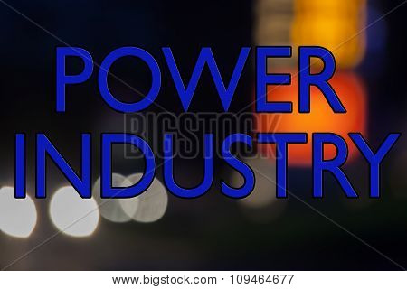 The Power Industry, Companies And Resources For Electricity, Gas, Oil, Fuel And Alternative Power.