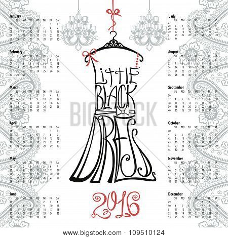 Calendar 2016 year.Lettering little Black Dress