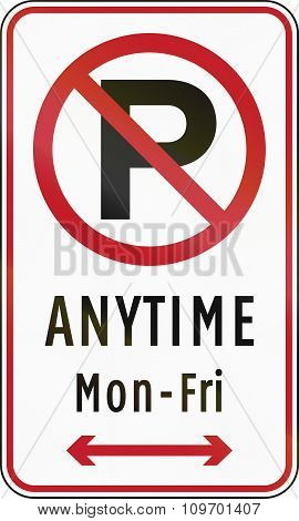 Road Sign In The Philippines - No Parking Anytime From Monday To Friday