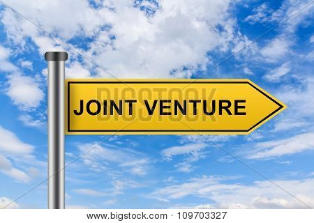 Yellow Road Sign With Joint Venture Words