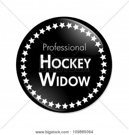 Professional Hockey Widow Button