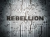 Politics concept: circuit board with  word Rebellion, 3d render poster