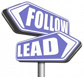 leadership follow or lead following or catch up the natural leader,leaders or followers in business chief in command   poster