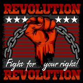 Fist of revolution. Human hand up. Revolution - Fight for your right. poster