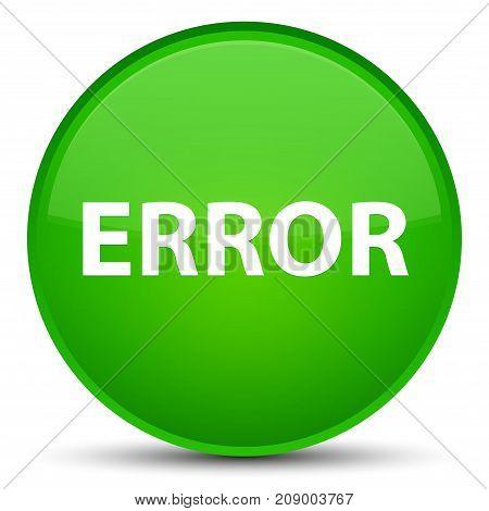 Error Special Green Round Button