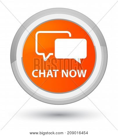 Chat Now Prime Orange Round Button