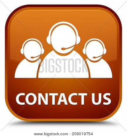 Contact Us (customer Care Team Icon) Special Brown Square Button