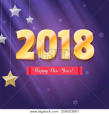 Happy New Year 2018 is coming. Gold numerals and silver stars. Happy New Year 3D illustration on backdrop with snowflakes, template for your greeting cards, print design or creative arts.