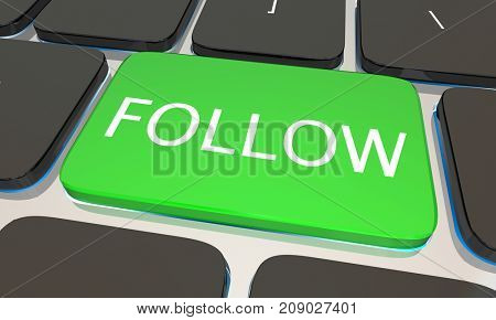 Follow Computer Keyboard Key Button Subscribe 3d Illustration