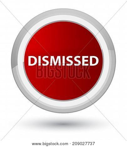 Dismissed Prime Red Round Button