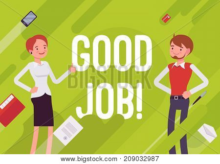 Good job. Business motivation poster. Praising office worker, job done well, performed accurately, executed with skill. Vector flat style cartoon illustration on green background