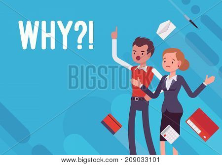 Why. Business demotivation poster. Emotional, economic harm and damage, getting no benefit, investment or potential customers loss. Vector flat style cartoon illustration on blue background
