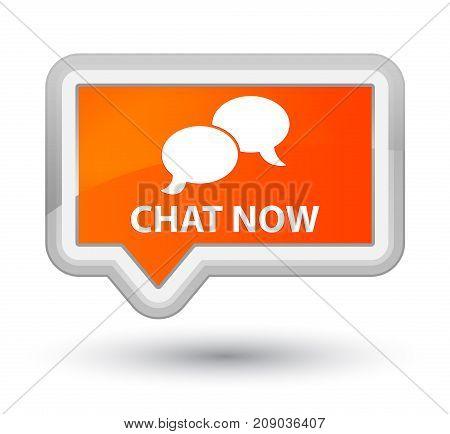 Chat Now Prime Orange Banner Button