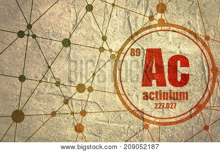 Actinium chemical element. Sign with atomic number and atomic weight. Chemical element of periodic table. Molecule And Communication Background. Connected lines with dots. Distress grunge texture