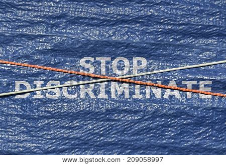 Text Stop Discriminate and rope over it written on blue background