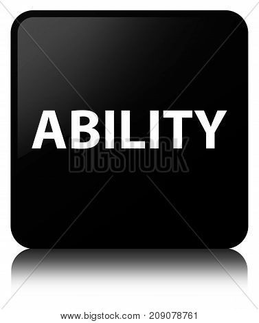 Ability Black Square Button