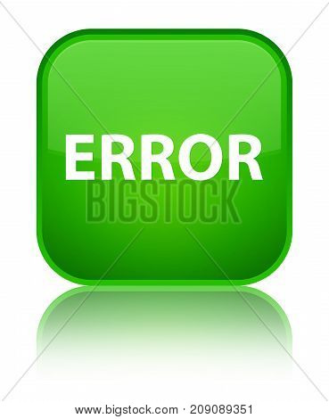 Error Special Green Square Button