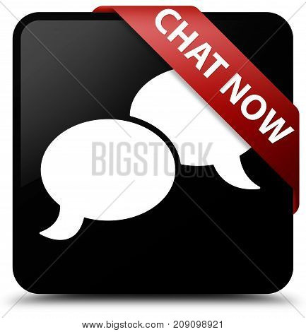 Chat Now Black Square Button Red Ribbon In Corner