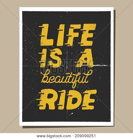 Life is a beautiful ride. Inspiring creative motivation quote brochure. Typography monochrome poster design concept with classic old car and sunbursts. Stock vector print flyer illustration.