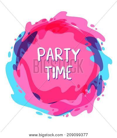 Vector fashion template of beautiful blue and pink color spot with text. Inscription on watercolor waves background. Flat style nightclub party design for poster banner advertising