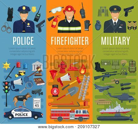 Police, firefighter and military profession banner set. Policeman, fireman, army soldier or officer professional in uniform with fire fighting equipment, tool and weapon. Emergency service design