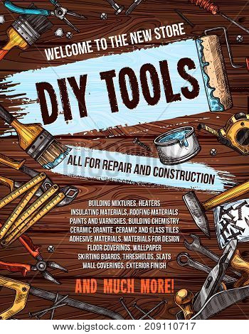 Repair and DIY tools banner for hardware store. Vector sketched hammer, screwdriver and spanner, paint, brush, wrench, pliers and roller, screw, saw, measure tape, jack plane on wooden background