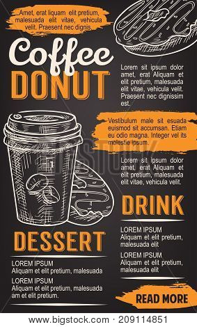 Donut and coffee chalkboard poster for fast food cafe or bakery template. Takeaway cup of espresso coffee and glazed donut or cake vector chalk sketch on menu board for fastfood dessert design