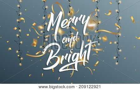 Christmas. Greeting card with Merry and Bright quote lettering, gold confetti and ligts for Christmas Greetings. Christmas Card.