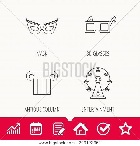 Mask, 3d glasses and column icons. Ferris wheel linear sign. Edit document, Calendar and Graph chart signs. Star, Check and House web icons. Vector