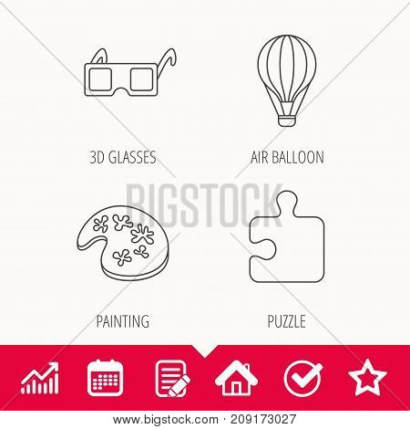Puzzle, painting and air balloon icons. 3d glasses linear sign. Edit document, Calendar and Graph chart signs. Star, Check and House web icons. Vector
