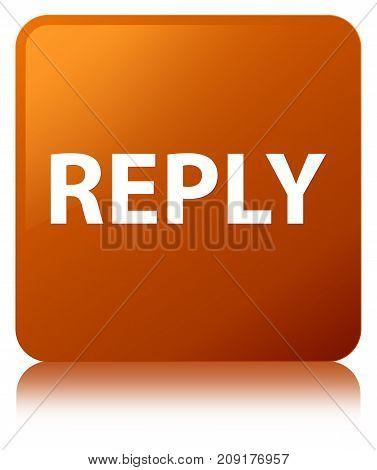 Reply Brown Square Button