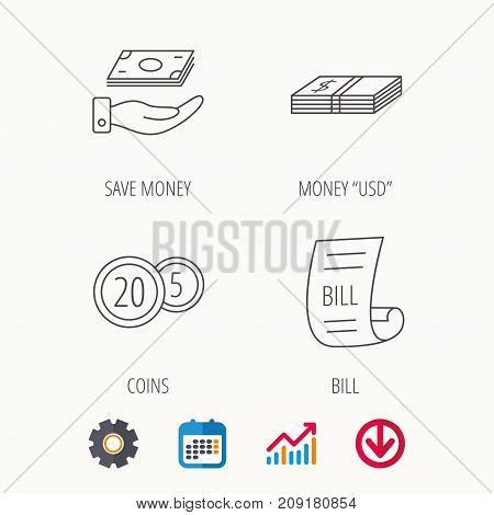 Save money, cash money and bill icons. Coins linear sign. Calendar, Graph chart and Cogwheel signs. Download colored web icon. Vector