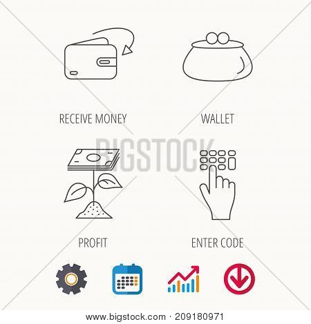 Cash money, profit and wallet icons. Receive money, enter code linear sign. Calendar, Graph chart and Cogwheel signs. Download colored web icon. Vector