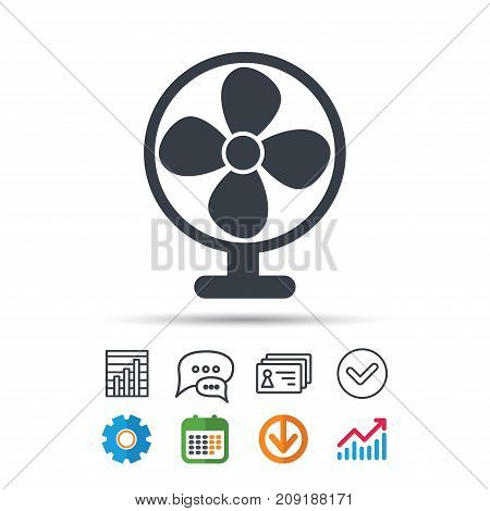 Ventilator icon. Air ventilation or fan symbol. Statistics chart, chat speech bubble and contacts signs. Check web icon. Vector