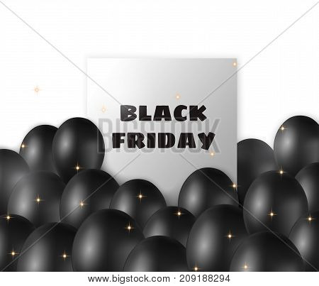 Black Friday banner with black balloons and frame on white background. Vector illustration.