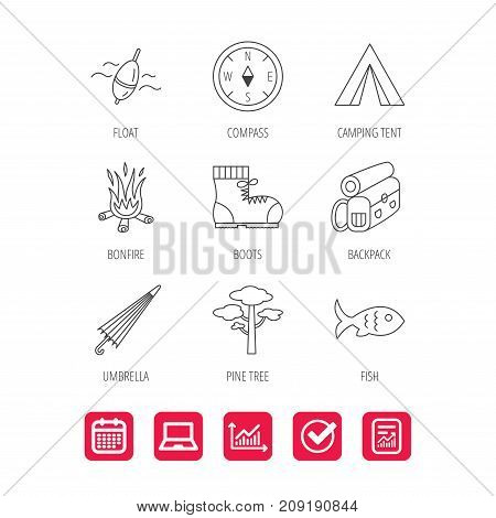 Pine tree, fishing float and hiking boots icons. Compass, umbrella and bonfire linear signs. Camping tent, fish and backpack icons. Report document, Graph chart and Calendar signs. Vector