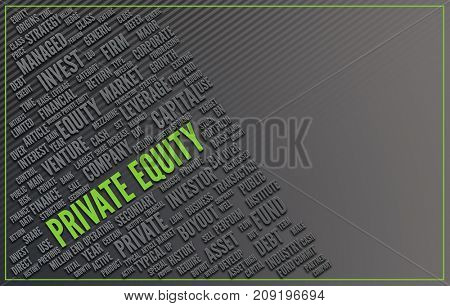 Private Equity concept with word cloud pertaining to the theme and large green lettering in the centre - Private Equity. Copy space to the side on grey