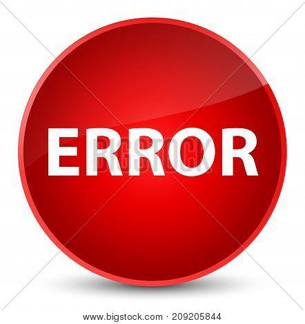 Error Elegant Red Round Button