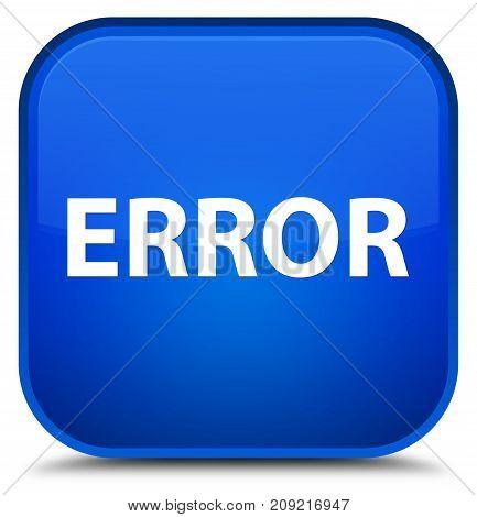Error Special Blue Square Button